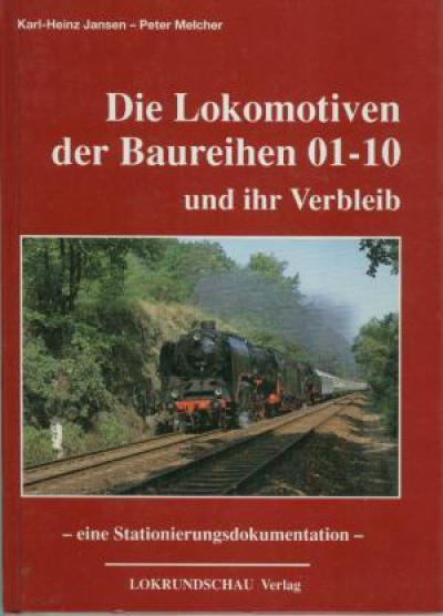 Die Lokomotiven der Baureiehn 01-10 und ihr Verbleib (JJ1)