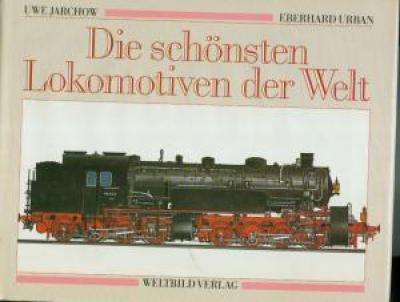 Die schönsten Lokomotiven der Welt. (JJ1)
