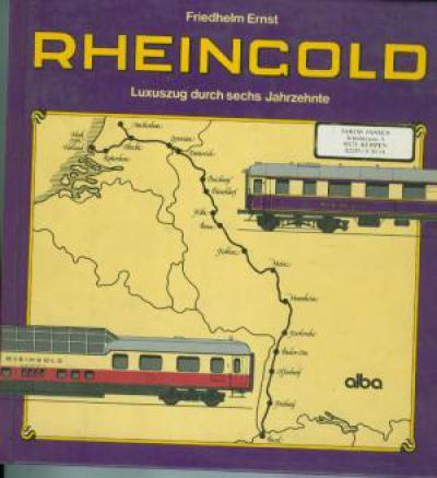 Rheingold. Luxuszug durch sechs Jahrzehnte. (JJ1)