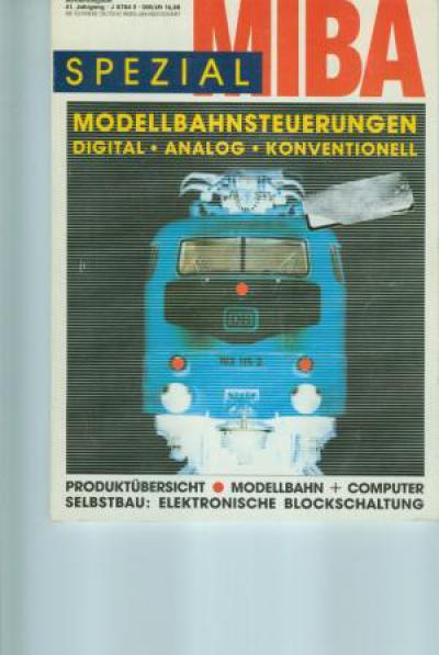 MIBA Spezial 41. Jahrgang - Sonderausgabe (JJ2) Modellbahnsteuerungen Digital - Analog - Konventionell