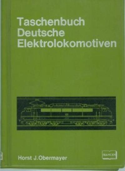 Taschenbuch Deutsche Elektrolokomotiven. (JJ2)